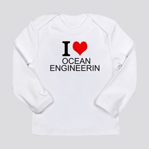 I Love Ocean Engineering Long Sleeve T-Shirt