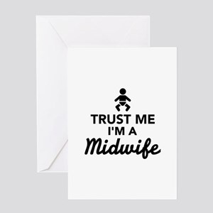 Trust me I'm a Midwife Greeting Card