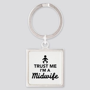 Trust me I'm a Midwife Square Keychain