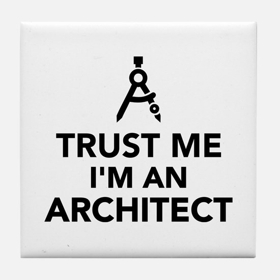 Trust me I'm an Architect Tile Coaster