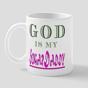 God is my SugarDaddy Mug