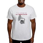 I'm an analogue Light T-Shirt