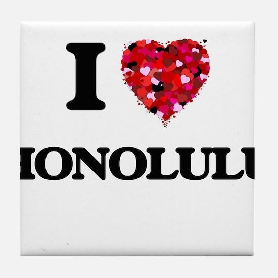 I love Honolulu Hawaii Tile Coaster