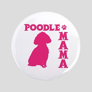 POODLE MAMA Button