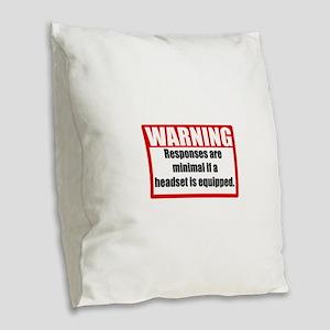 Warning Burlap Throw Pillow