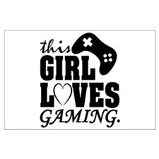 This Girl Loves Gaming Posters