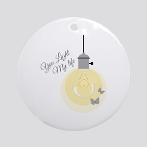 Light My Life Round Ornament