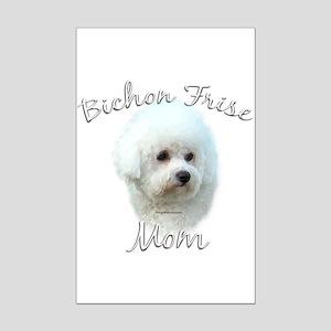 Bichon Mom2 Mini Poster Print