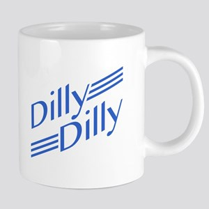 Dilly Dilly Mugs