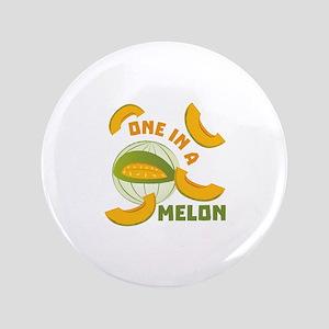 One In A Melon Button