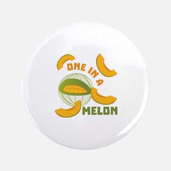 One In A Melon Button
