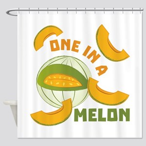 One In A Melon Shower Curtain