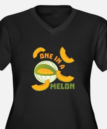 One In A Melon Plus Size T-Shirt