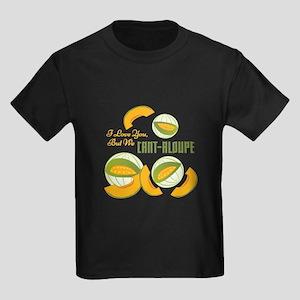 We Cant-aloupe T-Shirt