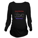 Love Rowing - Hate Ergs Long Sleeve Maternity T-Sh