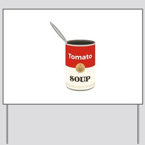 Tomato Soup Yard Sign