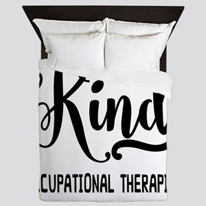One of a Kind Occupational Therapist Queen Duvet