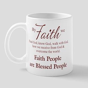 By faith we... Mug