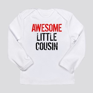Awesome Little Cousin Long Sleeve T-Shirt