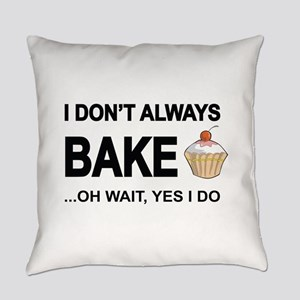 I Don't Always Bake, Oh Wait Yes Everyday Pill