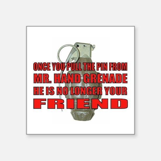 """Mr. Hand Grenade Square Sticker 3"""" X 3"""""""