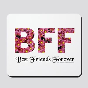 BFF BEST FRIENDS FOREVER Mousepad