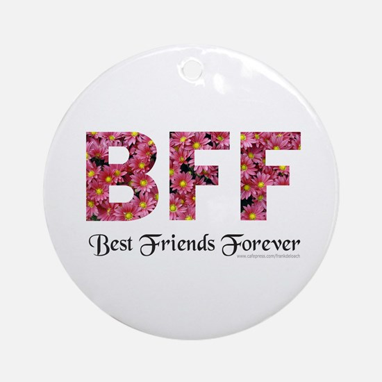BFF BEST FRIENDS FOREVER Ornament (Round)