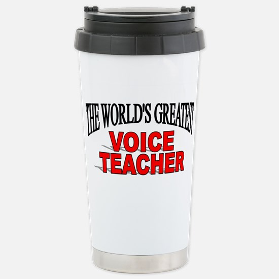 """The World's Greatest Voice Teacher"" Mugs"