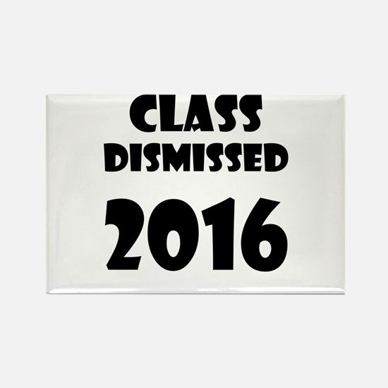 Class Dismissed 2016 Magnets