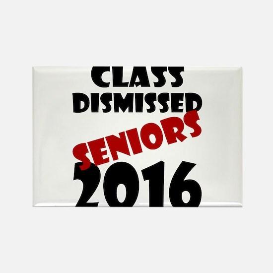 Class Dismissed Seniors 2016 Magnets