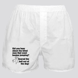 Did You Hear About The Blind Man Boxer Shorts