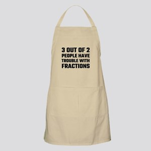 3 Out Of 2 People Have Trouble With Fraction Apron