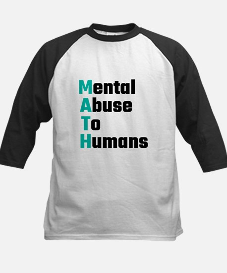 MATH Mental Abuse To Humans Baseball Jersey