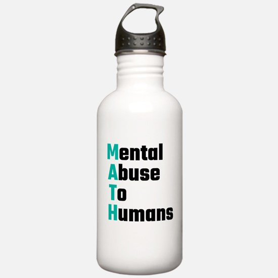 MATH Mental Abuse To H Water Bottle