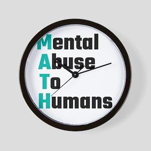 MATH Mental Abuse To Humans Wall Clock