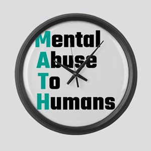 MATH Mental Abuse To Humans Large Wall Clock