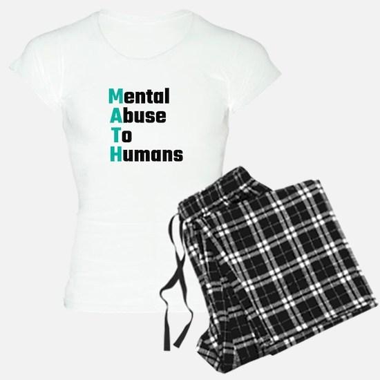 MATH Mental Abuse To Humans Pajamas