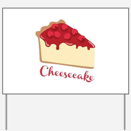 Cheesecake Yard Sign