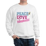 Peace Love and Happiness Sweatshirt