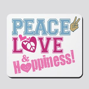 Peace Love and Happiness Mousepad