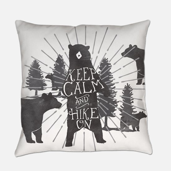 Keep Calm and Hike On Everyday Pillow