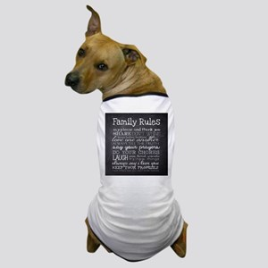 Family Rules Dog T-Shirt
