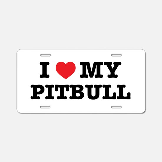 I Heart My Pitbull Aluminum License Plate