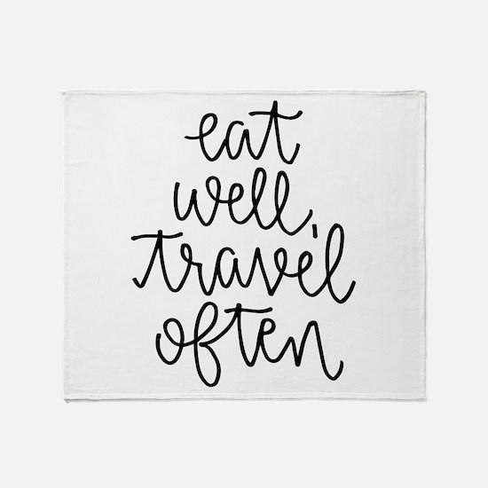 Eat Well, Travel Often Throw Blanket