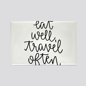 Eat Well, Travel Often Magnets