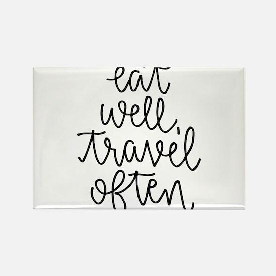 Eat Well, Travel Often Magnets