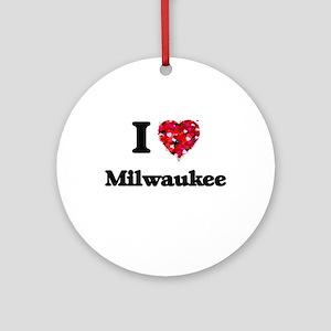 I love Milwaukee Wisconsin Round Ornament