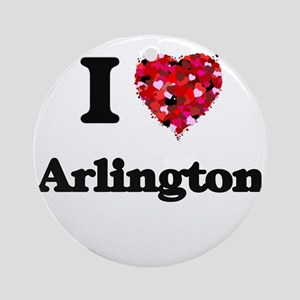 I love Arlington Texas Round Ornament