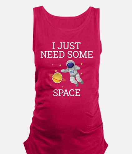 I Need Some Space Maternity Tank Top