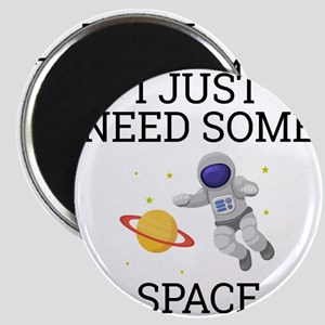 I Need Some Space Magnets